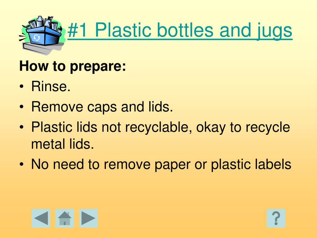 #1 Plastic bottles and jugs