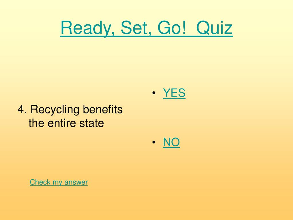 4. Recycling benefits the entire state
