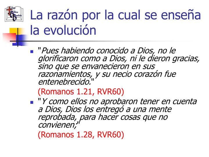La razón por la cual se enseña la evolución