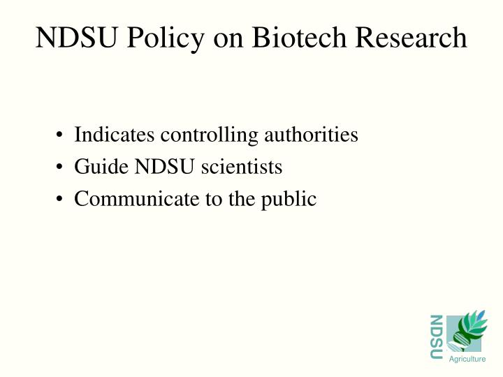 Ndsu policy on biotech research3