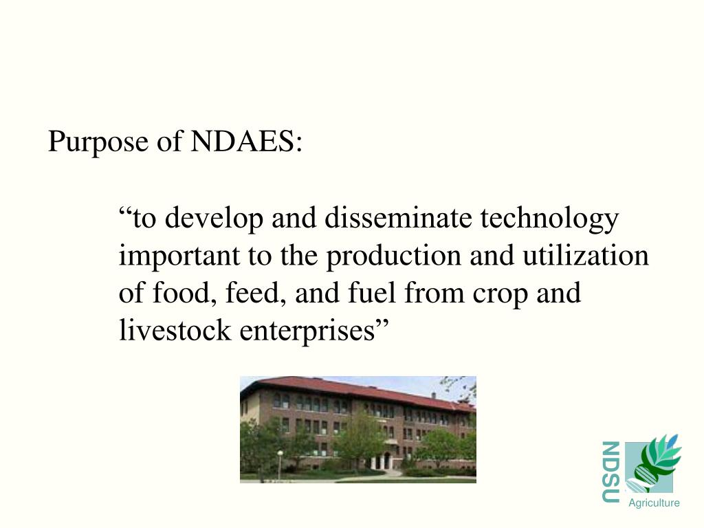 """to develop and disseminate technology 	important to the production and utilization 	of food, feed, and fuel from crop and 	livestock enterprises"""