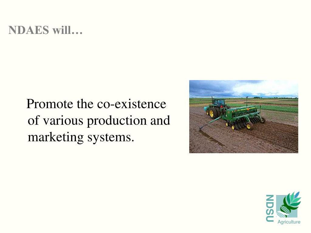Promote the co-existence of various production and   marketing systems.