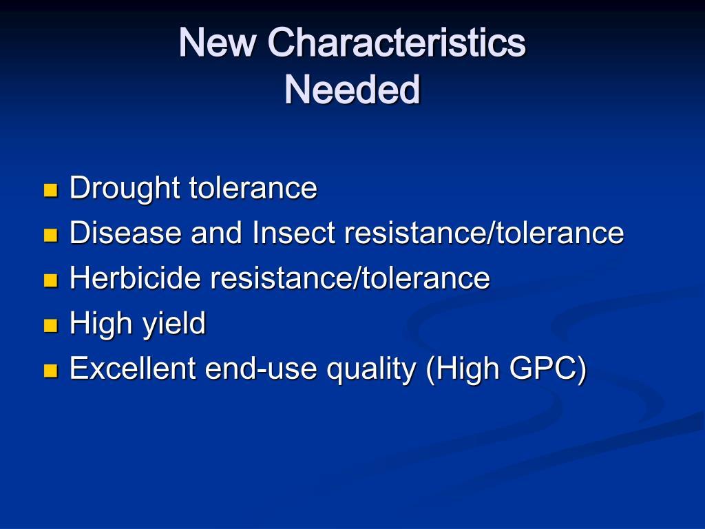 New Characteristics