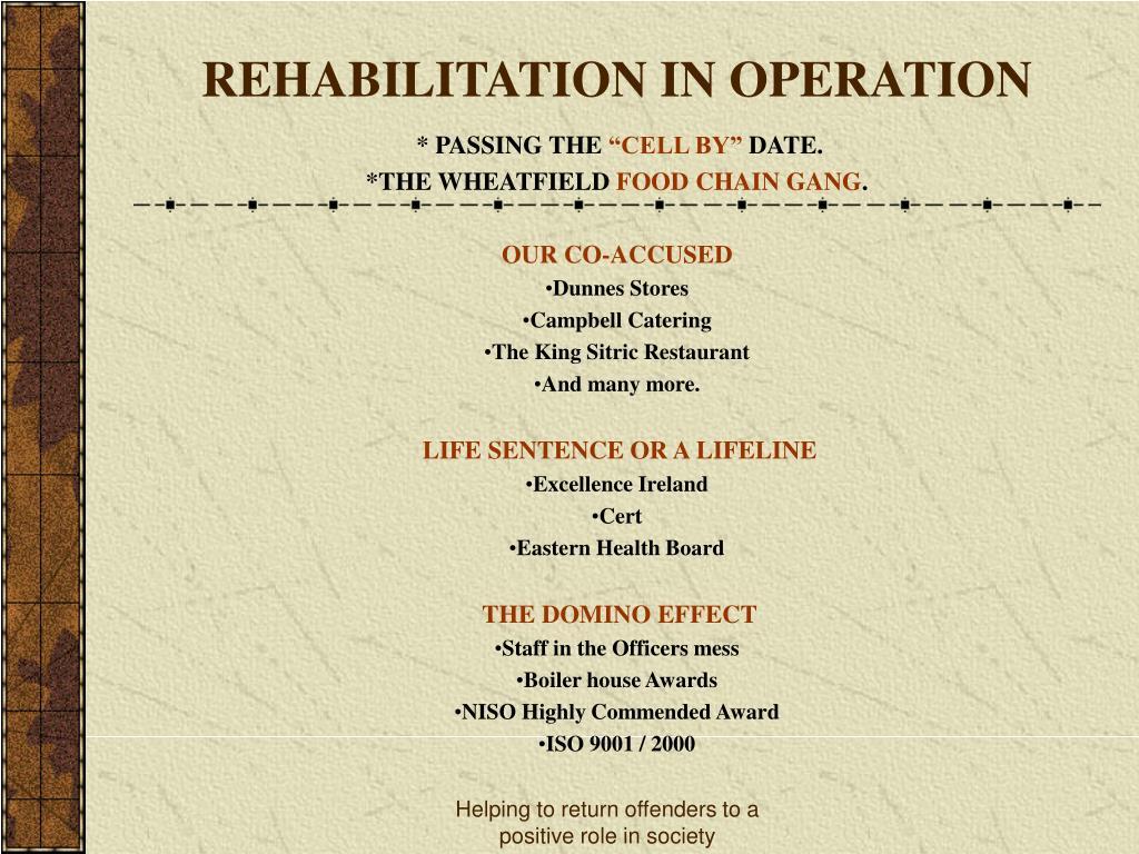REHABILITATION IN OPERATION