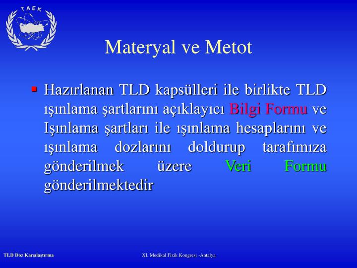 Materyal ve Metot