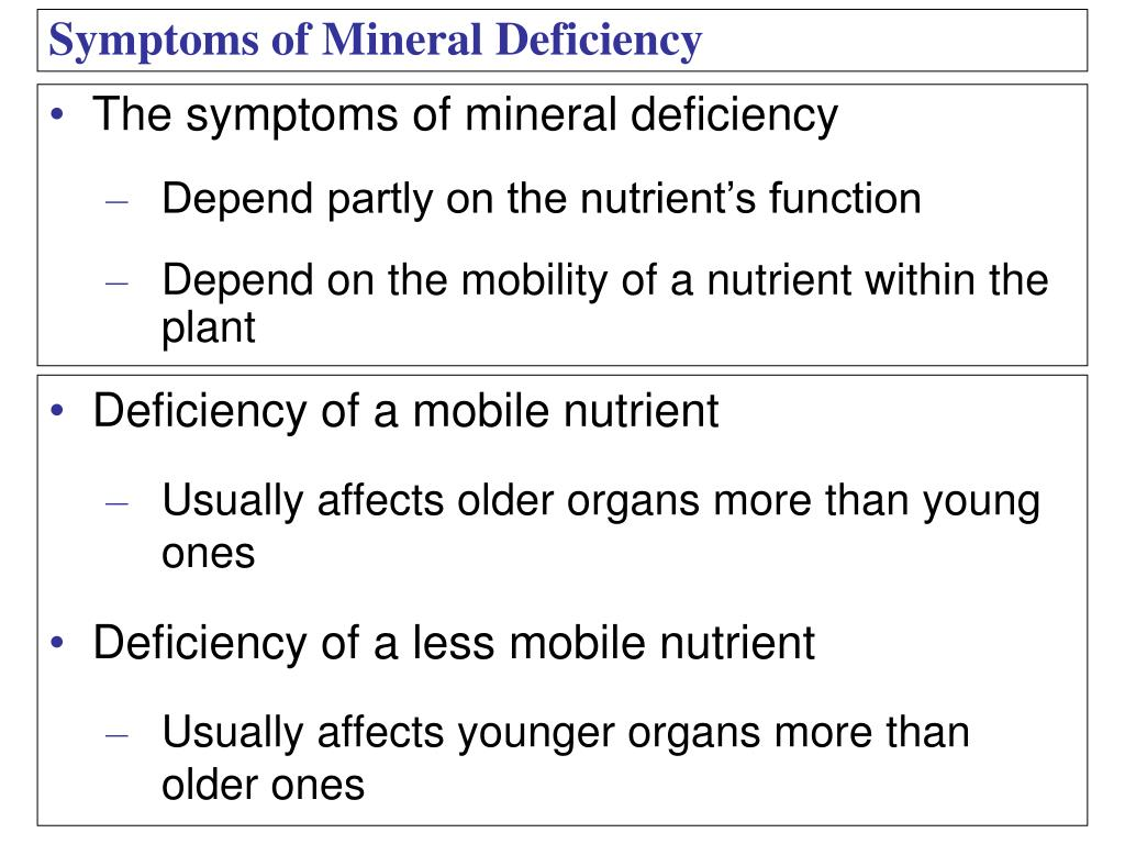 The symptoms of mineral deficiency