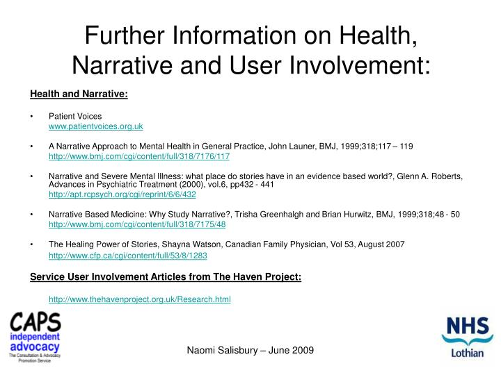 Further Information on Health, Narrative and User Involvement: