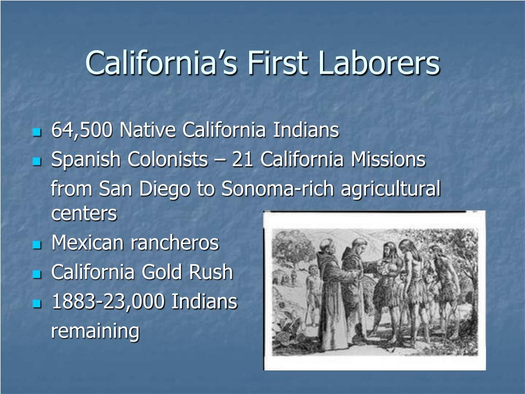 California's First Laborers
