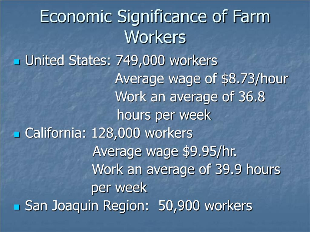 Economic Significance of Farm Workers