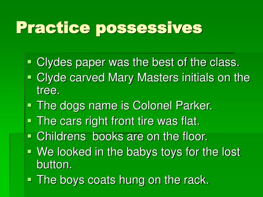 Practice possessives