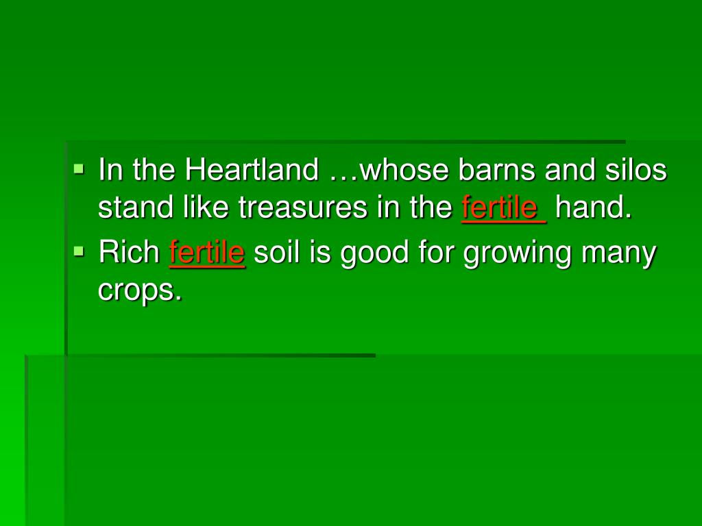 In the Heartland …whose barns and silos stand like treasures in the