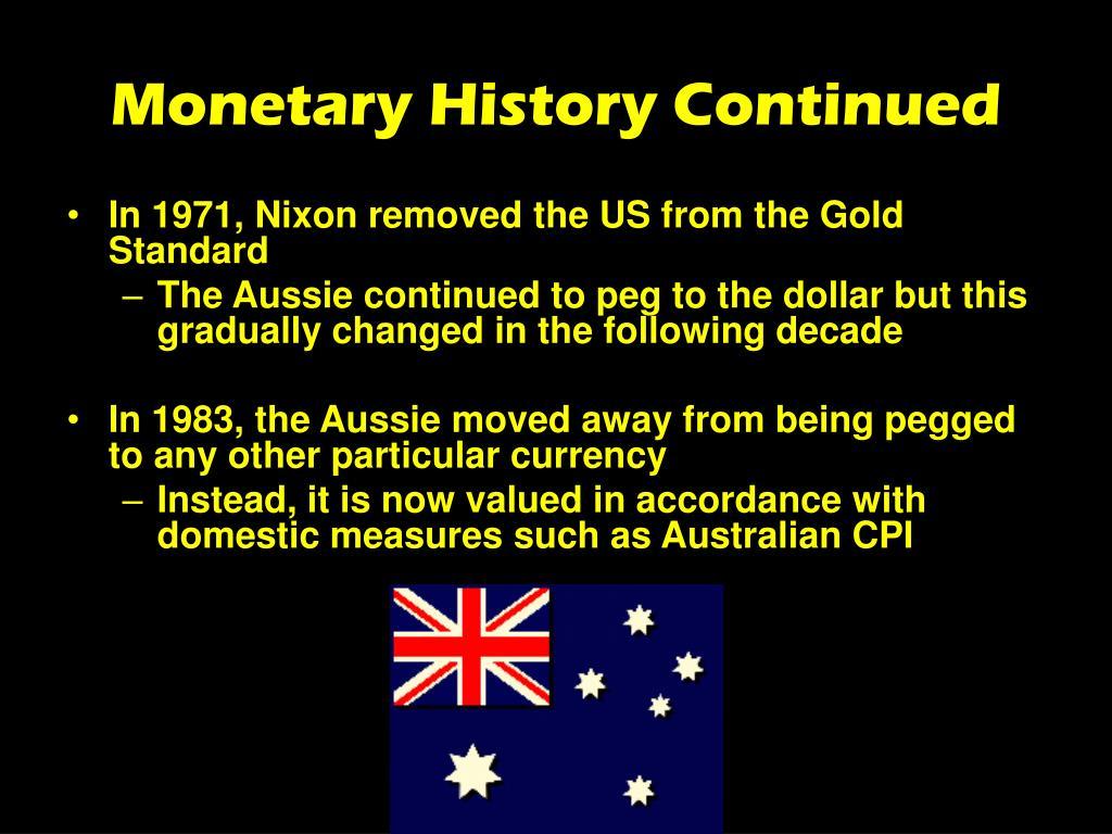 Monetary History Continued