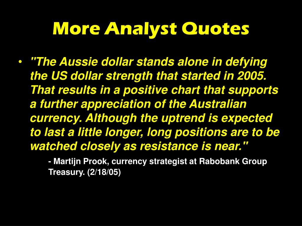 More Analyst Quotes