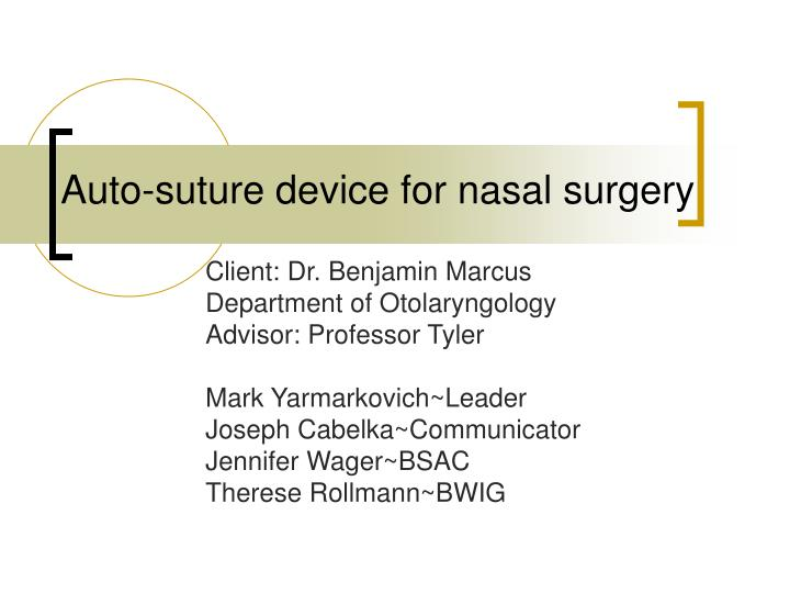 Auto suture device for nasal surgery