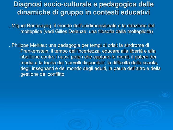 Diagnosi socio-culturale e pedagogica delle dinamiche di gruppo in contesti educativi