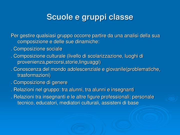 Scuole e gruppi classe