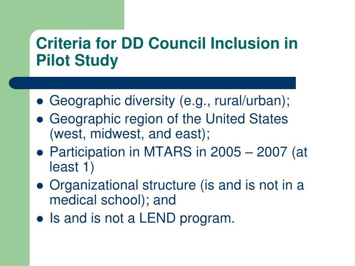 Criteria for DD Council Inclusion in Pilot Study
