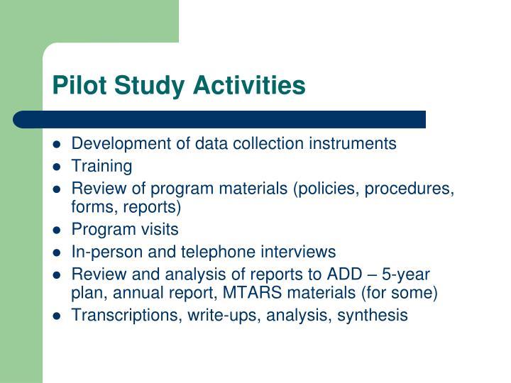 Pilot Study Activities