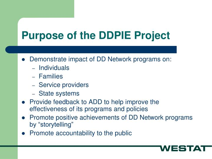 Purpose of the DDPIE Project