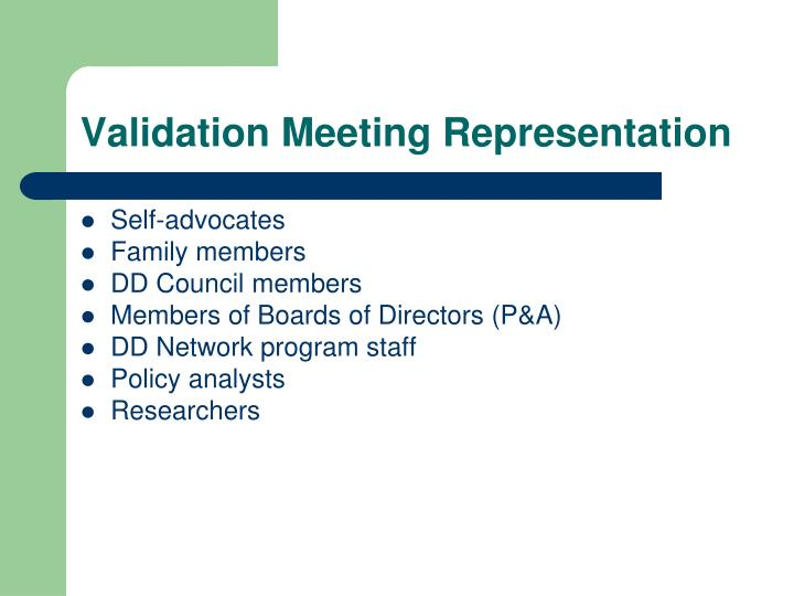 Validation Meeting Representation