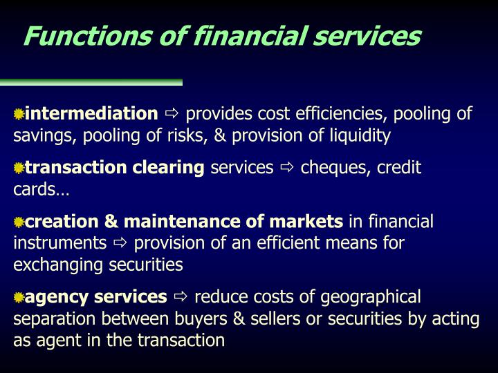 Functions of financial services