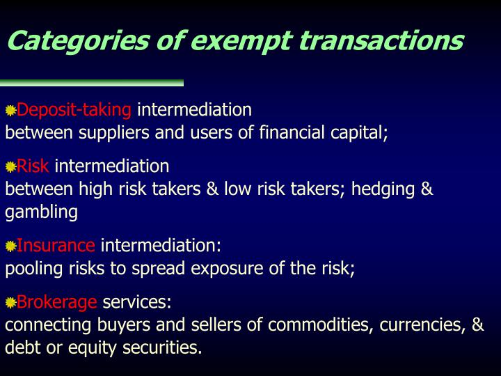 Categories of exempt transactions