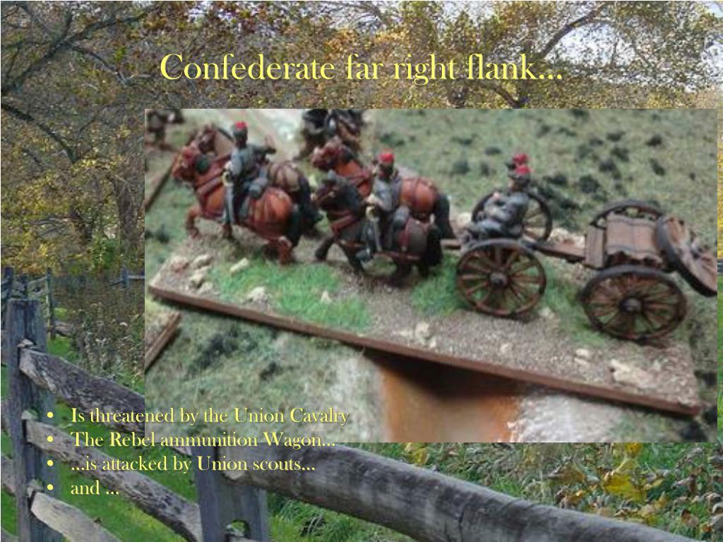 Confederate far right flank…