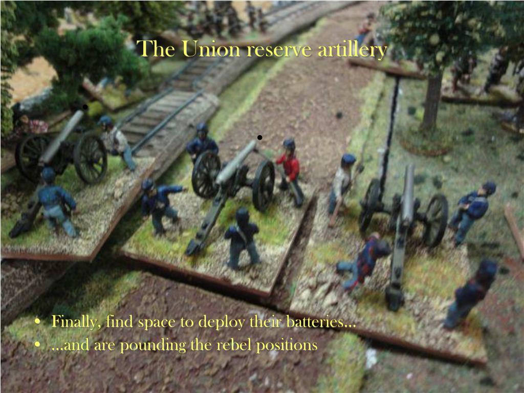 The Union reserve artillery