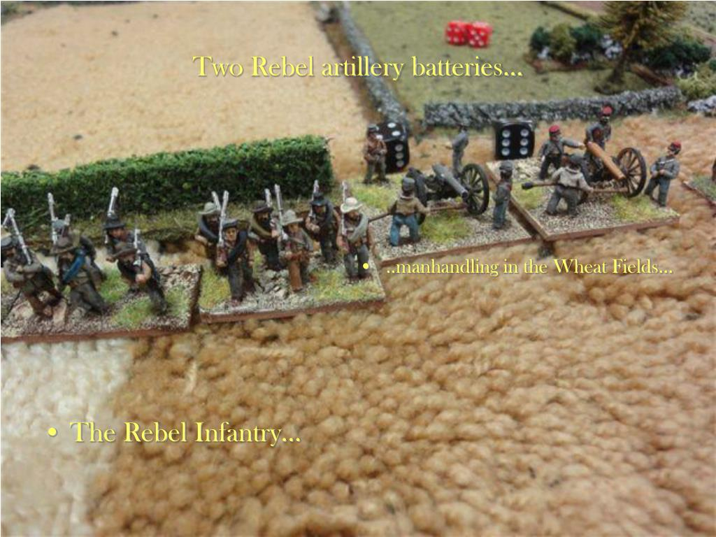 Two Rebel artillery batteries…