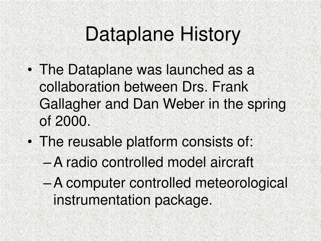 Dataplane History