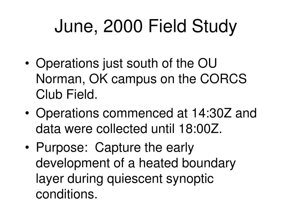June, 2000 Field Study