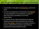microorganismos que provocan prote lisis