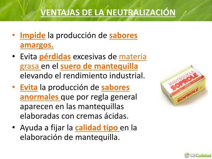 VENTAJAS DE LA NEUTRALIZACIÓN