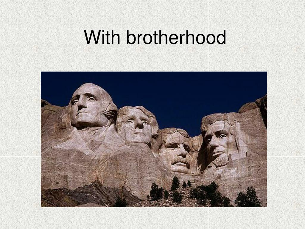 With brotherhood