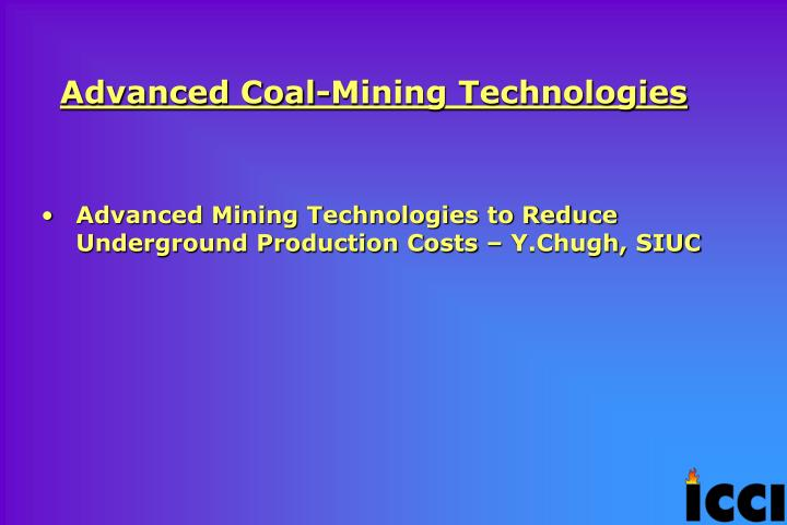 Advanced Coal-Mining Technologies