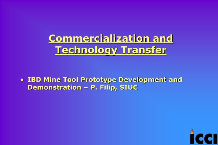 Commercialization and Technology Transfer