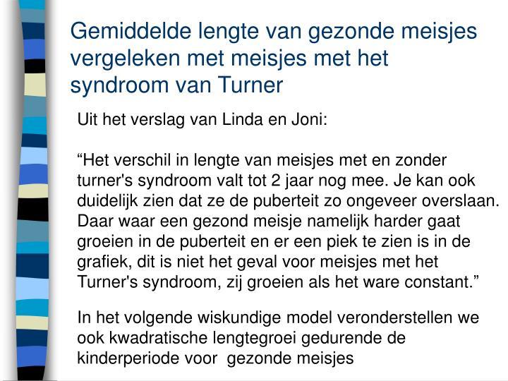 Gemiddelde lengte van gezonde meisjes vergeleken met meisjes met het syndroom van Turner