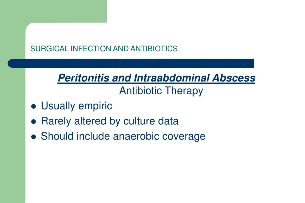 SURGICAL INFECTION AND ANTIBIOTICS