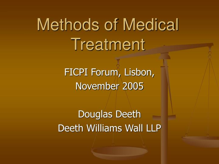 Methods of medical treatment