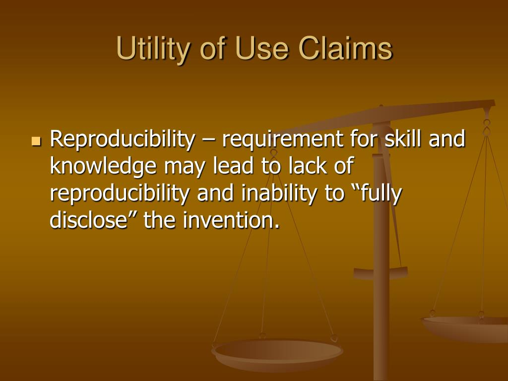 Utility of Use Claims