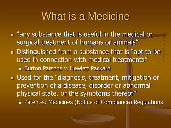 What is a medicine