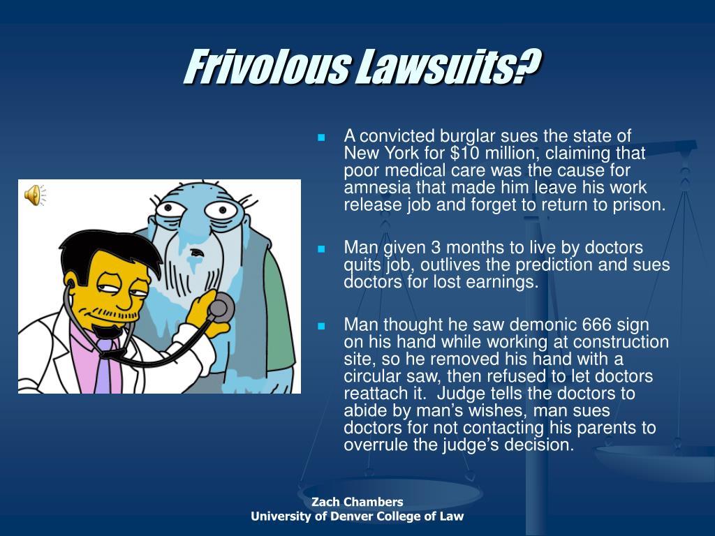Frivolous Lawsuits?