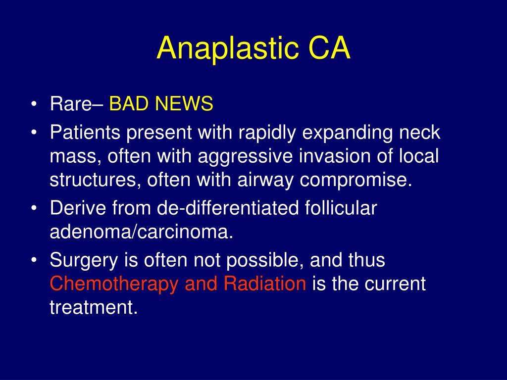 Anaplastic CA