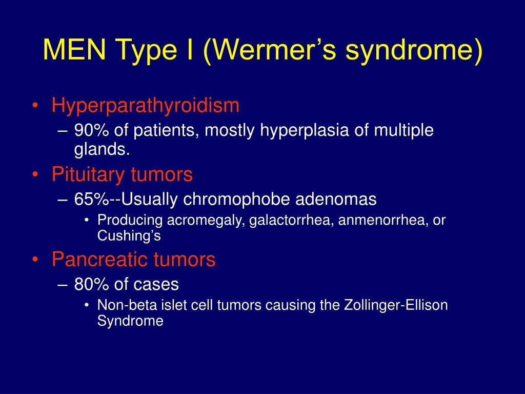 MEN Type I (Wermer's syndrome)