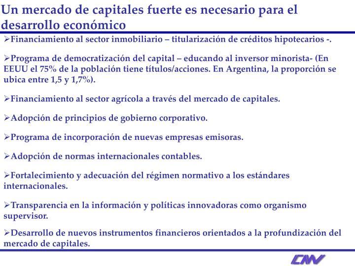 Un mercado de capitales fuerte es necesario para el desarrollo económico