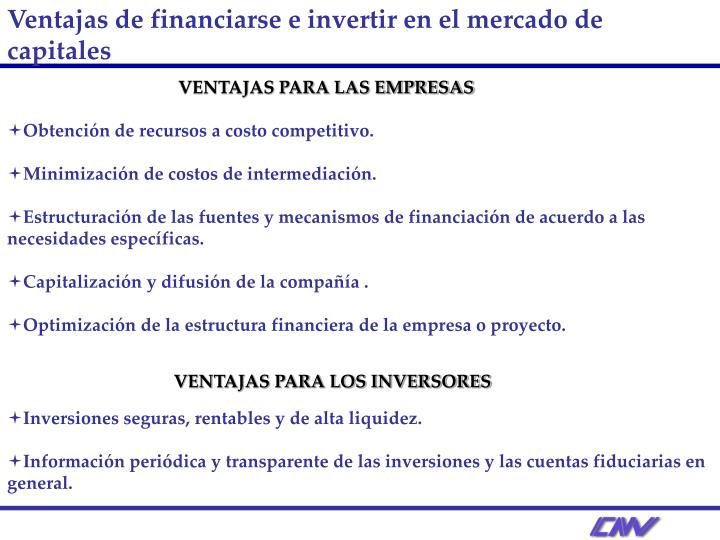 Ventajas de financiarse e invertir en el mercado de capitales