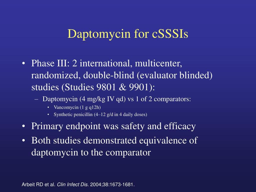 Daptomycin for cSSSIs