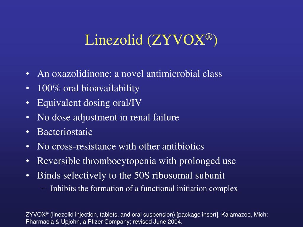 Linezolid (ZYVOX