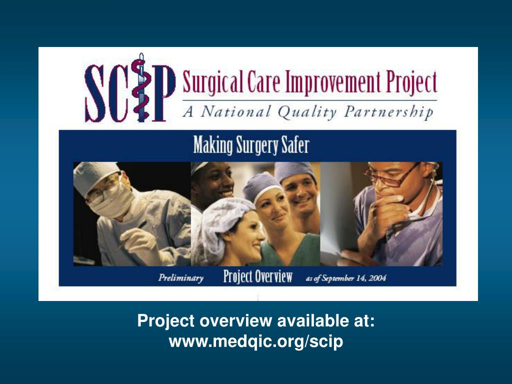 Project overview available at:  www.medqic.org/scip