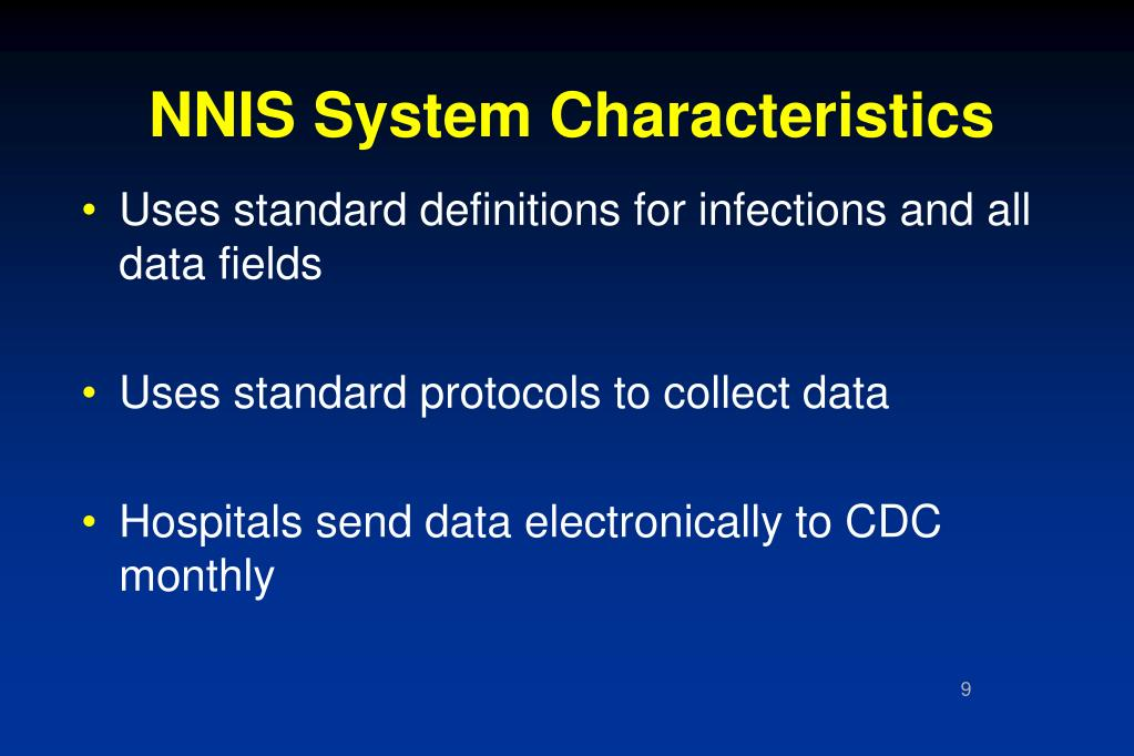 NNIS System Characteristics